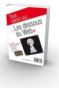 Couverture du livre Les dessous du Web de Bertrand Jouvenot